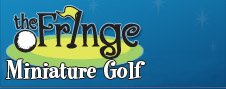 The Fringe Miniature Golf